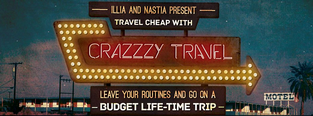 Crazzzy Travel - Romantic / budget travel tips and tricks